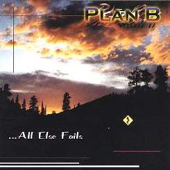 Plan B - ...All Else Fails mp3 flac