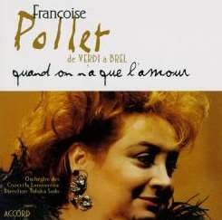 Francoise Pollet - From Verdi to Brel: Quand on n'a que l'amour mp3 flac