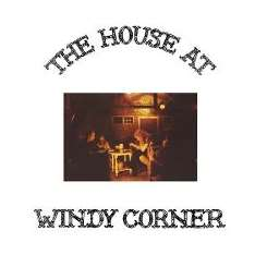 Windy Corner - The House at Windy Corner mp3 flac