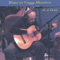 E.J. Gold - Blues on Foggy Mountain mp3 flac