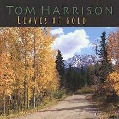 Tom Harrison - Leaves of Gold mp3 flac