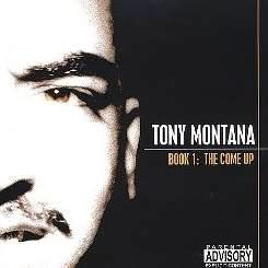 Tony Montana - Book 1: The Come-Up mp3 flac