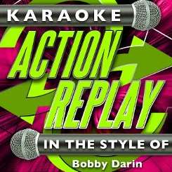 Karaoke Action Replay - In the Style of Bobby Darin mp3 flac