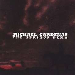 Michael Cardenas - The Springs Demo mp3 flac