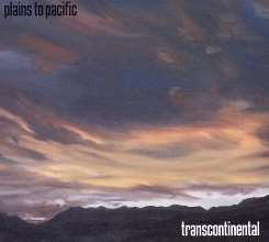 Plains To Pacific - Transcontinental mp3 flac