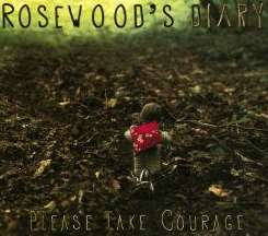 Rosewood's Diary - Please Take Courage mp3 flac