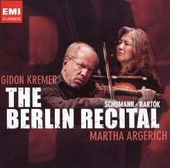 Gidon Kremer / Martha Argerich - The Berlin Recital mp3 flac