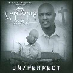 T. Antonio Mills - Un/Perfect mp3 flac