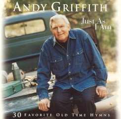 Andy Griffith - Just as I Am: 30 Favorite Old Time Hymns mp3 flac