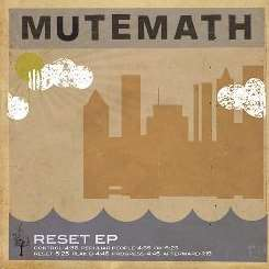 MUTEMATH - Reset [EP] mp3 flac