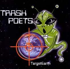 Trash Poets - Target Earth mp3 flac