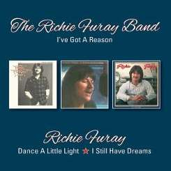 Richie Furay - I've Got a Reason/Dance a Little Light/I Still Have Dreams mp3 flac
