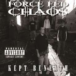 Force Fed Chaos - Kept Beneath mp3 flac