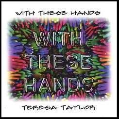 Teresa Taylor - With These Hands mp3 flac
