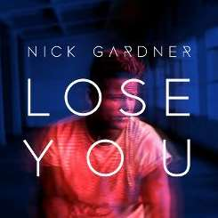 Nick Gardner - Lose You mp3 flac