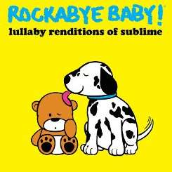 Rockabye Baby! - Lullaby Renditions of Sublime mp3 flac