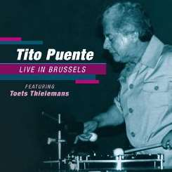 Tito Puente / Toots Thielemans - Live in Brussels mp3 flac