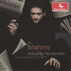 Eduardo Fernández - Brahms: Piano Pieces, Op. 117, 118 & 119 mp3 flac