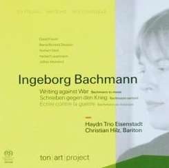 Haydn Trio Eisenstadt - Ingeborg Bachmann: Writing against War - Bachmann to Music[Hybrid SACD] mp3 flac