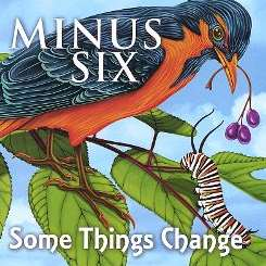 Minus 6 - Some Things Change mp3 flac